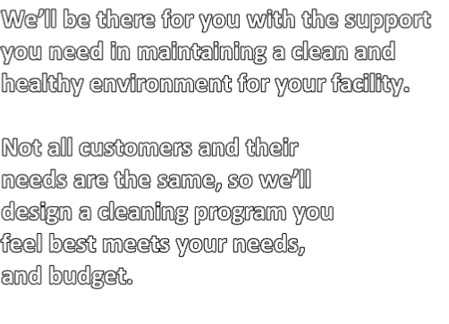 We'll be there for you with the support 